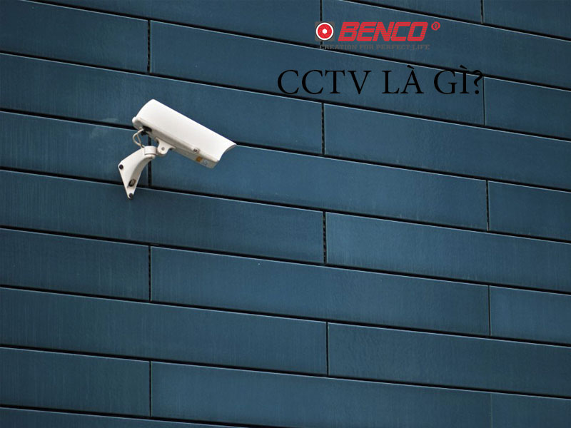 CCTV nghĩa là gì?