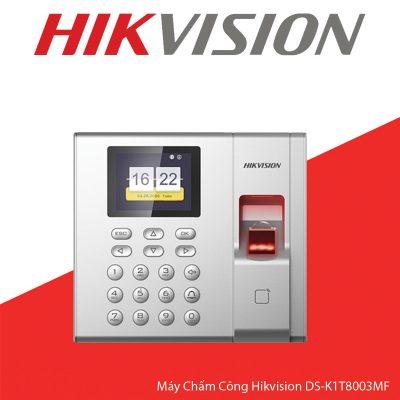 Máy Chấm Công Hikvision DS-K1T8003MF